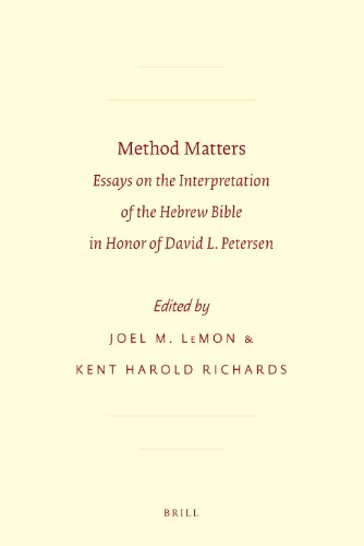 Method Matters: Essays on the Interpretation of the Hebrew Bible in Honor of David L. Petersen (Society for Biblical Literature - Resources for Biblical Study)