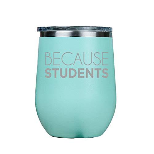 Because Students – Vaso aislado de vino de acero inoxidable sin tallo, con tapa transparente, 12 onzas, incluye tarjeta de emparejamiento, 12 onzas