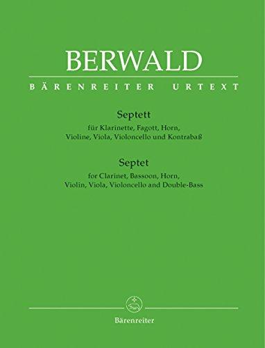 BARENREITER BERWALD FRANZ - SEPTETT FUR KLARINETTE, FAGOTT, HORN, VIOLINE, VIOLA, VIOLONCELLO UND KONTRABASS