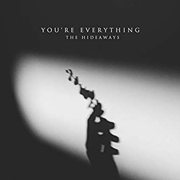 You're Everything