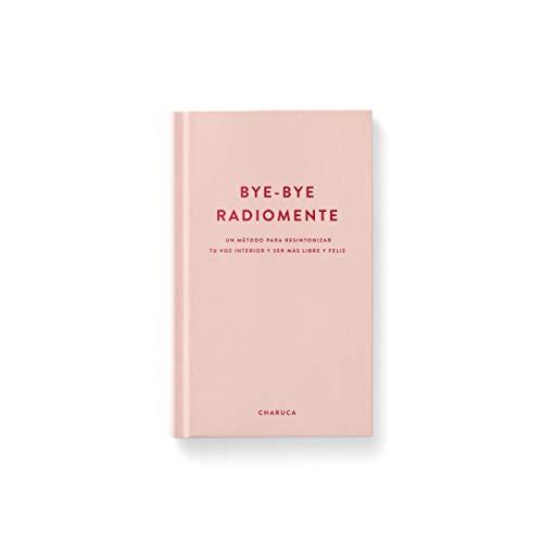 Charuca LI02, Libro: Bye-Bye Radiomente, Talla única, Multicolor