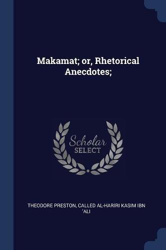 MAKAMAT OR RHETORICAL ANECDOTE