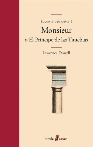 Monsieur o el pr¡ncipe de las tinieblas (Edhasa Literaria)
