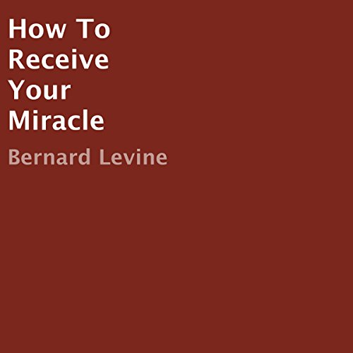 How to Receive Your Miracle audiobook cover art