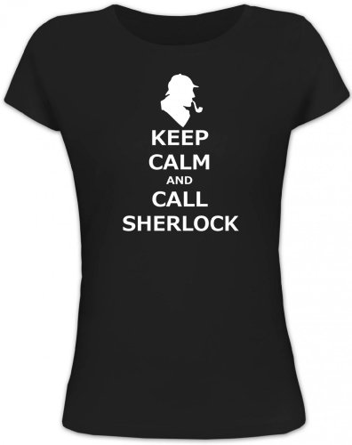 Shirtstreet24, Keep Calm and Call Sherlock, Lady/Girlie Funshirt Fun T-Shirt, Größe: L,schwarz