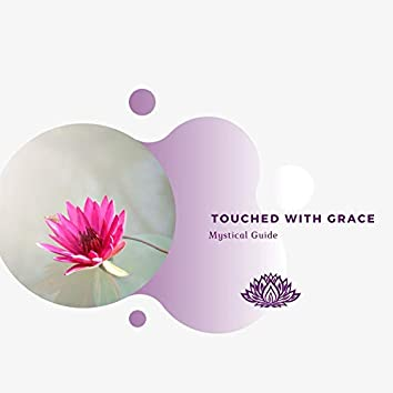 Touched With Grace