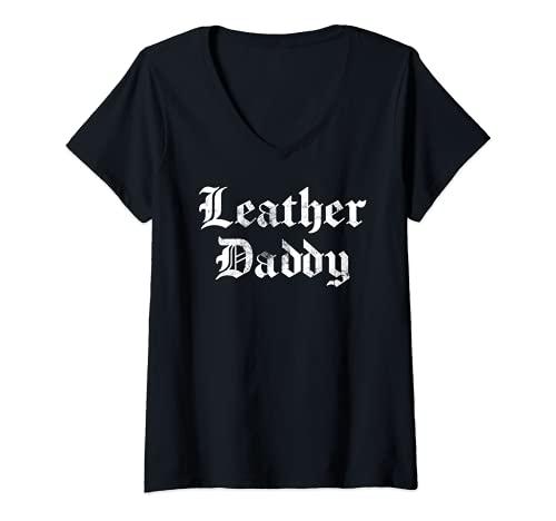 Mujer Cuero Daddy Funny Kinky BDSM Gay Sexy Lover Regalo Camiseta Cuello V