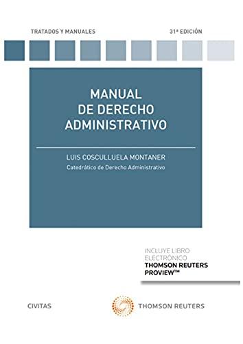 Manual de derecho administrativo (Tratados y Manuales de Derecho)