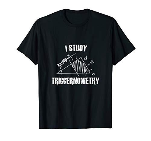 I study Triggernometry I Scharfschütze Militär Bundeswehr T-Shirt