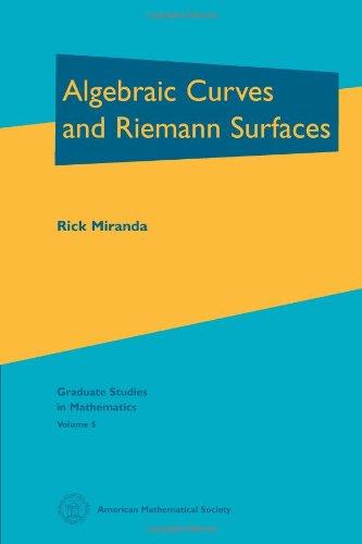 Algebraic Curves and Riemann Surfaces (Graduate Studies in Mathematics, Vol 5)