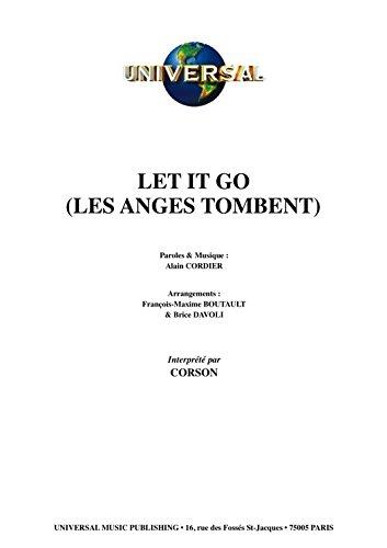LET IT GO (LES ANGES TOMBENT)