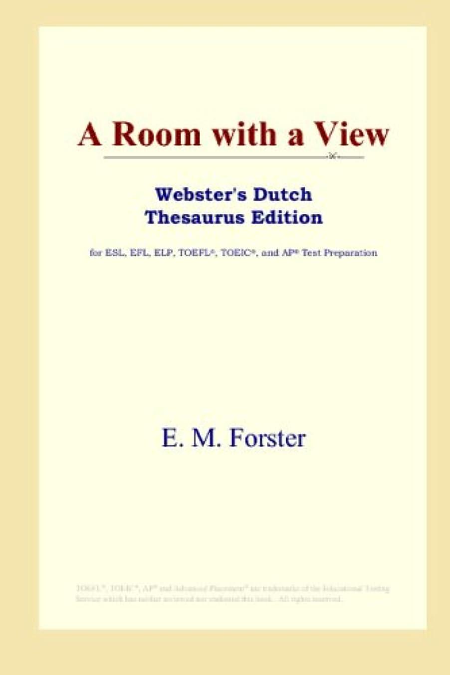 目的アラブ人サーバA Room with a View (Webster's Dutch Thesaurus Edition)