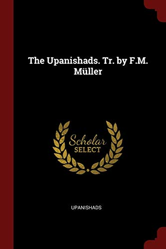 UPANISHADS TR BY FM MULLER