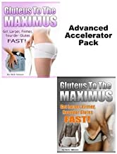 Gluteus to the Maximus - Advanced Accelerator Pack
