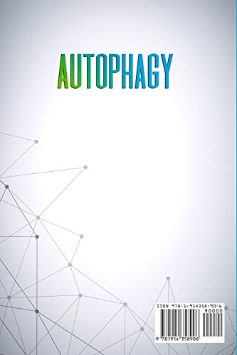 31uMbl3ZMoL. SL500  - Autophagy: The Ultimate Guide to Purify Your Body and Prevent Inflammation. Discover the Power of Fasting, Activate Metabolic and Anti-Aging Process to Build Muscle and Rapid Weight Loss.