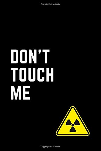 Don't Touch Me Notebook