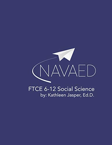 Compare Textbook Prices for FTCE Social Science 6-12  ISBN 9781072498827 by Jasper Ed.D., Kathleen M,Vuksanovic Ph.D., Jelena,Weicht, Ashley,Selph MPA, Caryn