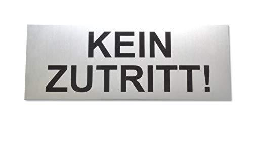KEIN ZUTRITT! Schild aus eloxiertem Aluminium - Große 16 x 6 cm - Mit starker Klebefläche der Qualitätsmarke 3M - Selbstklebend - Robuste 2 mm Dicke - Büroschild - Türschild - Zutritt verboten