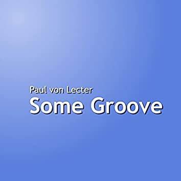 Some Groove