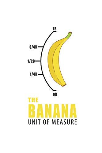 Notizbuch: Banane Maßeinheit Gelb Nerd Lustiges Geschenk 120 Seiten, 6X9 (Ca. A5), Punktraster