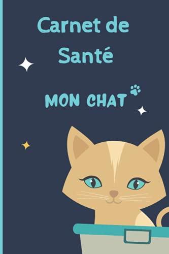 CARNET DE SANTE CHAT: Carnet de suivi de votre chat | Carnet de santé complet et pratique de votre compagnon | Historique des visites chez le vétérinaire | 100 pages - Format 15,2 x 22,9 cm