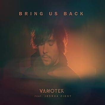 Bring Us Back (feat. Joshua Ziggy)