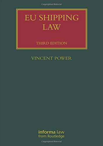 Power, V: EU Shipping Law (Lloyd's Shipping Law Library)