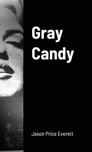 Gray Candy