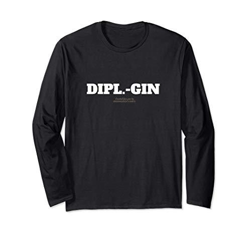 Gin Design Dipl.-Gin für Ingenieure & Fans von Gin Langarmshirt