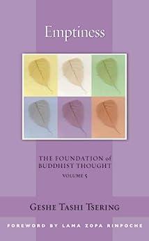 Emptiness: The Foundation of Buddhist Thought, Volume 5 by [Geshe Tashi Tsering, Gordon McDougall, Thubten Zopa]