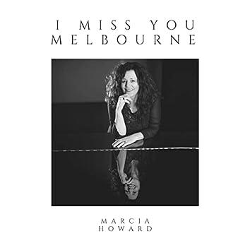 I Miss You Melbourne