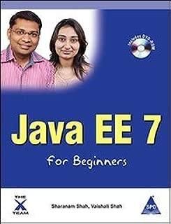 Java EE 7 for Beginners by Sharanam Shah, Vaishali Shah (2013) Paperback