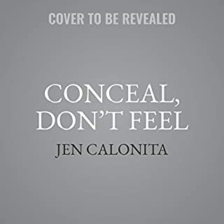 Conceal, Don't Feel audiobook cover art