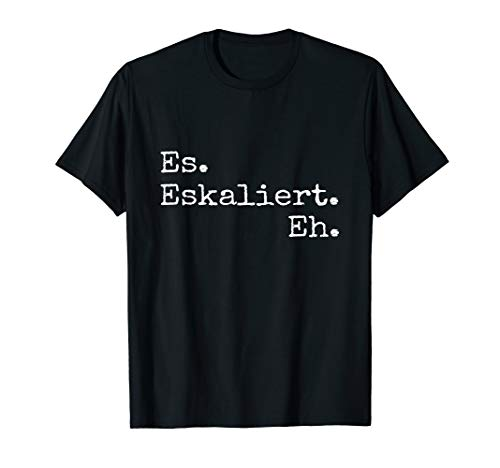 Es eskaliert eh für die Techno Party & Festivals T-Shirt