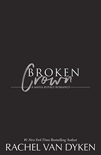 Broken Crown (Mafia Royals Book 5) (English Edition)