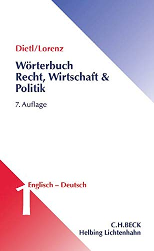 Wörterbuch Recht, Wirtschaft & Politik Band 1: Englisch - Deutsch