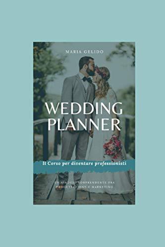 Wedding planner, il corso: Tra Progettazione e Marketing