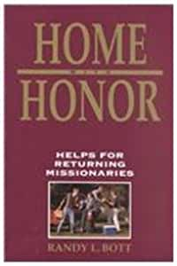 Home With Honor: Helps for Returning Missionaries