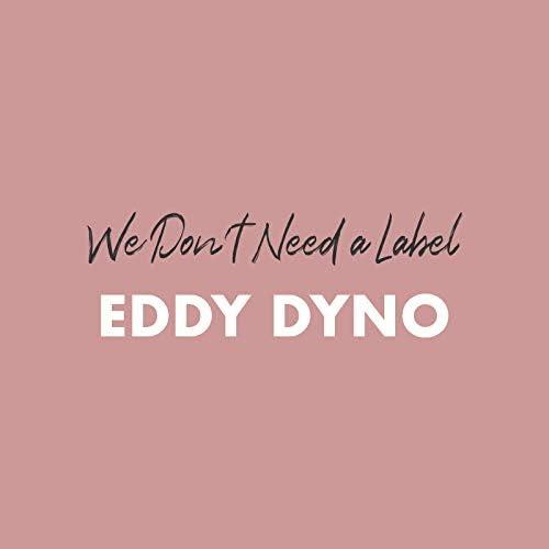 Eddy Dyno