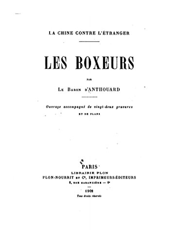 Les Boxeurs, la Chine contre l'étranger (English Edition)