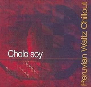Cholo Soy - Peruvian Waltz Chillout