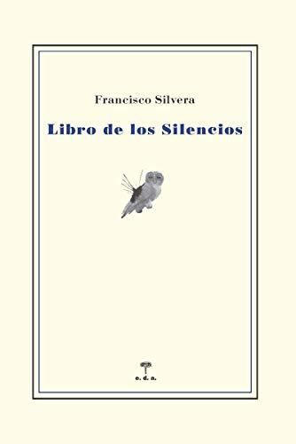 Libro de los silencios (Seguro Azar)
