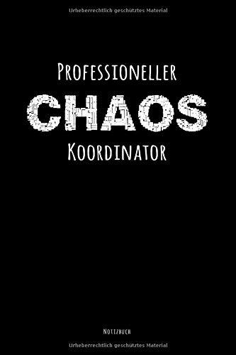 Professioneller Chaos Koordinator Notizbuch: 2In1 To Do Listen Planer Mit Checklisten & Notizbuch Gepunktet (Dotted), 6X9 (Ca. Din A5)