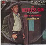 SONS OF THE PIONEERS: The Restless Gun b/w Bunkhouse Bugle Boy [45rpm 7' Single]