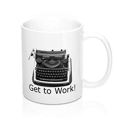 N\A Get To Work Taza de café para máquina de Escribir en Blanco Regalo Divertido para el compañero de Trabajo de Oficina o el aspirante a Escritor de su Familia
