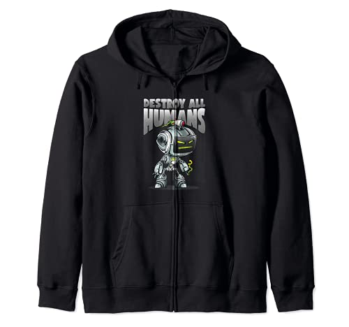Destroy All Humans Artificial Intelligence Takeover Robots Sudadera con Capucha