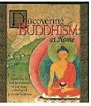 Discovering Buddhism at Home, Module 3: Presenting the Faith