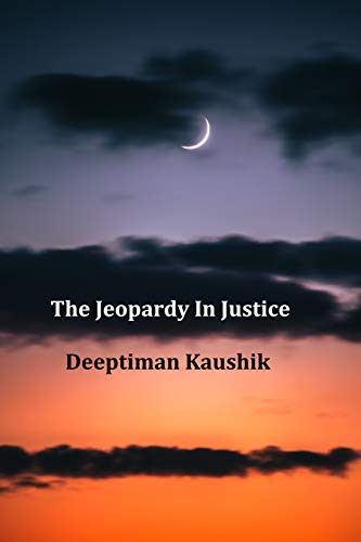The Jeopardy In Justice (English Edition)