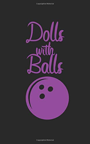 Bowling dolls with balls: Notebook for bowling with lines and 120 pages. Perfect as a gift.