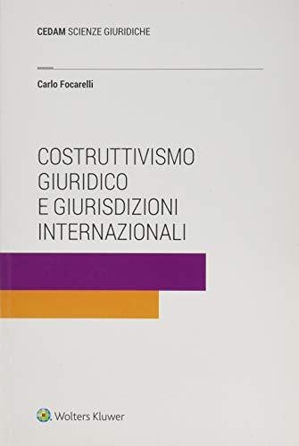 Costruttivismo giuridico e giurisdizioni internazionali